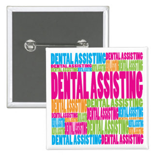 Colorful Dental Assisting Pinback Button