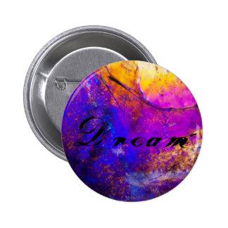 Colorful Dream Vibrant Button/Pin Pinback Button