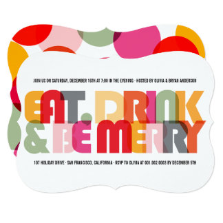 Colorful Eat Drink & Be Merry Holiday Party Invite