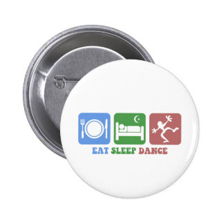Colorful eat sleep dance pinback button