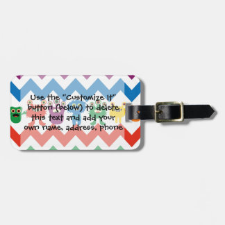 Colorful Fun Monsters Cute Chevron Striped Pattern Bag Tag