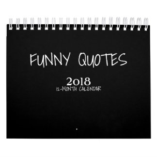 Colorful Funny Quotes 2018  small Calendar