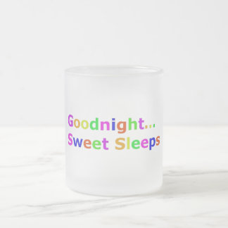 COLORFUL GOODNIGHT SWEET SLEEPS EXPRESSIONS HAPPY FROSTED GLASS COFFEE MUG