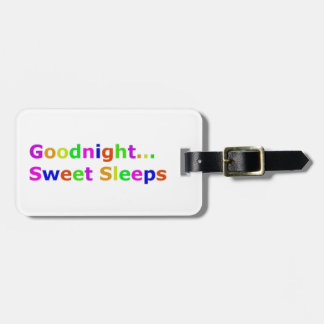 COLORFUL GOODNIGHT SWEET SLEEPS EXPRESSIONS HAPPY BAG TAG