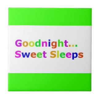 COLORFUL GOODNIGHT SWEET SLEEPS EXPRESSIONS HAPPY CERAMIC TILE