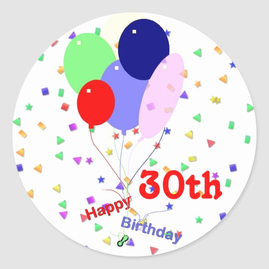 Colorful Happy 30th Birthday Balloons Classic Round Sticker