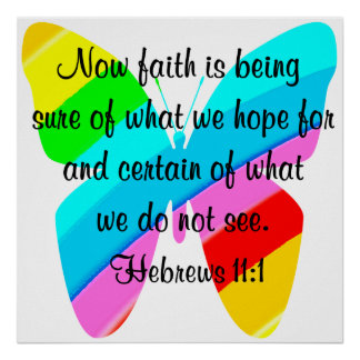 COLORFUL HEBREWS 11:1 BUTTERFLY DESIGN POSTER
