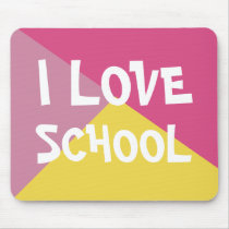 Colorful I Love School Girl Pink custom Text Mouse Pad