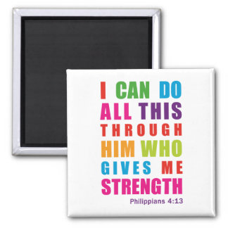 Colorful Inspirational Philippians 4 13 Magnets