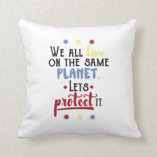 Colorful Inspirational Save the Planet Quote Throw Pillow