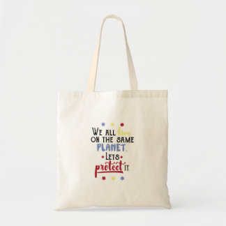 Colorful Inspirational Save the Planet Quote Tote Bag