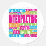 Colorful Interpreting Round Sticker