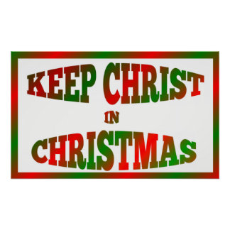 Colorful Keep Christ In Christmas Poster