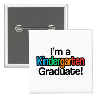 Colorful Kids Graduation Kindergarten Graduate Pinback Button