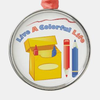 Colorful Life Metal Ornament