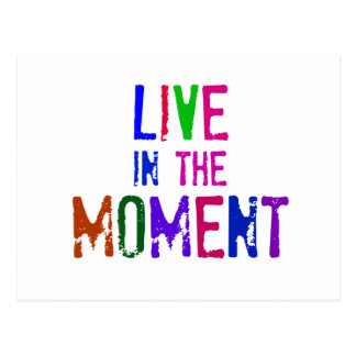 Colorful Live in the Moment Quote Typography Postcard