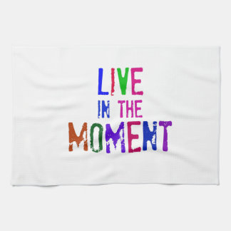 Colorful Live in the Moment Quote Typography Towel