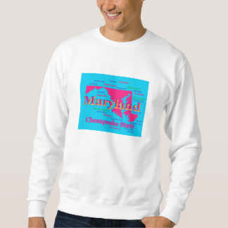 Colorful Maryland State Pride Map Silhouette Sweatshirt