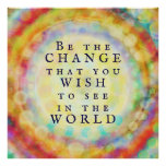 """Colorful Modern """"Be the Change"""" Poster"""