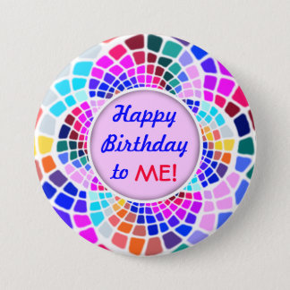 Colorful Mosaic Happy Birthday to Me Pin