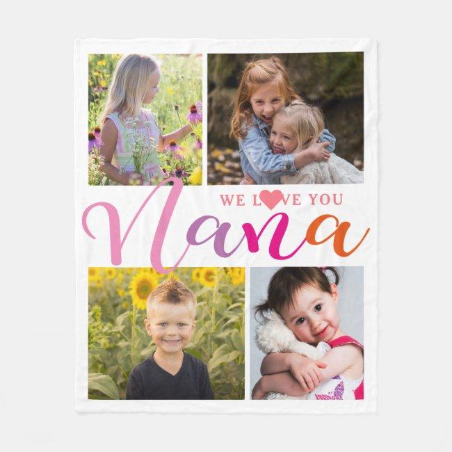 Colorful Nana We Love You Photo Collage Fleece Blanket