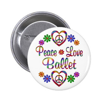 Colorful Peace Love Ballet Pinback Buttons