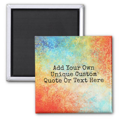 Colorful Personalized Custom Text Quote Magnet