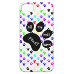 Colorful Pet Prints, All My Kids Have Paws!! iPhone 5 Cover