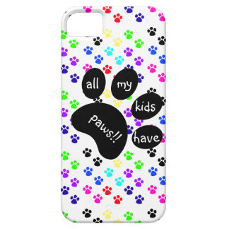 Colorful Pet Prints, All My Kids Have Paws!! iPhone SE/5/5s Case
