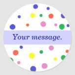 Colorful Polka Dots, Blue Your message Stickers
