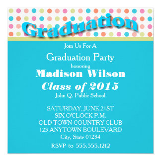 Colorful Polka Dots Graduation Invitations