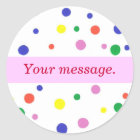 Colorful Polka Dots, Pink Your words Stickers