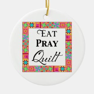 Colorful Quilt Blocks Border Art Eat Pray Quilt Ceramic Ornament