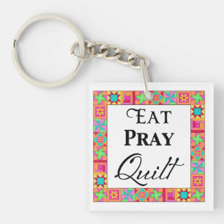 Colorful Quilt Blocks Border Art Eat Pray Quilt Double-Sided Square Acrylic Keychain