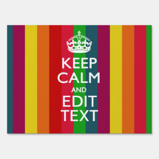 Colorful Rainbow Keep Calm And Your Text Customize Sign