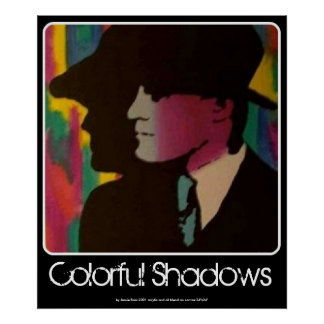 Colorful Shadows painting on a Poster