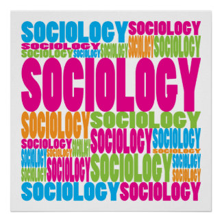 Sociology Posters | Zazzle