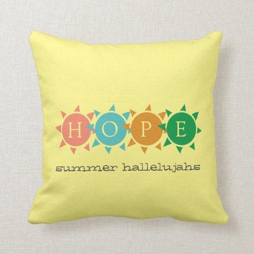 Colorful Summer Fun Sun CUSTOMIZABLE Hope Throw Pillow
