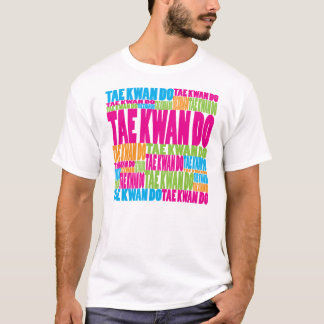 Colorful Tae Kwan Do T-Shirt