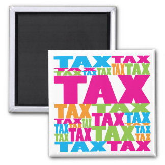 Colorful Tax 2 Inch Square Magnet