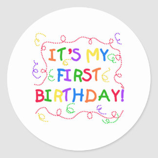 Colorful Text It's My First Birthday Classic Round Sticker