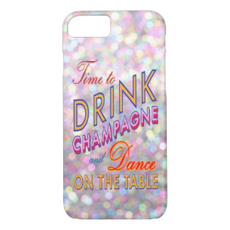 Colorful Time to Drink Champagne iPhone 7 Case