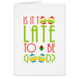 Christmas late cards greeting photo cards zazzle colorful too late to be good christmas card m4hsunfo