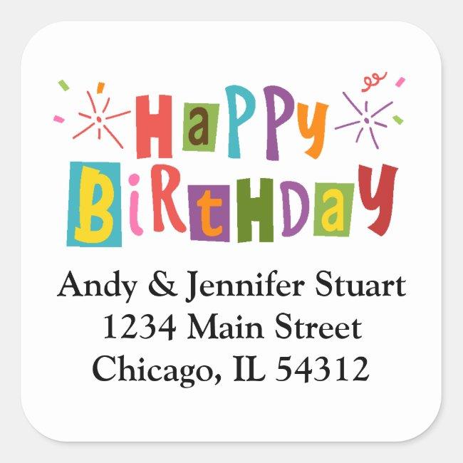 Colorful Typography Happy Birthday Return Address Square Sticker