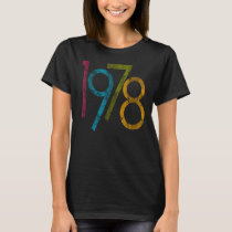 Colorful Vintage Graphic 1978 40th Birthday T-Shirt
