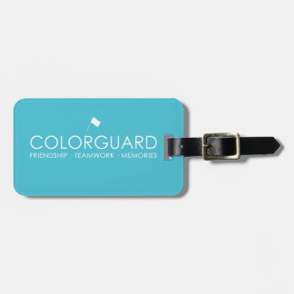 Colorguard: Friendship Teamwork Memories Tag For Luggage