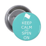 "Colorguard ""Keep Calm and Spin On"" Pinback Buttons"