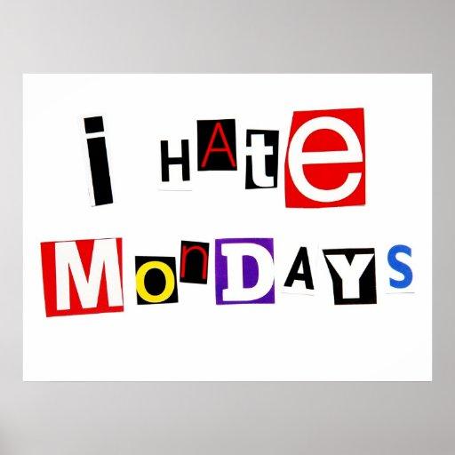 Colorido odio el poster de lunes