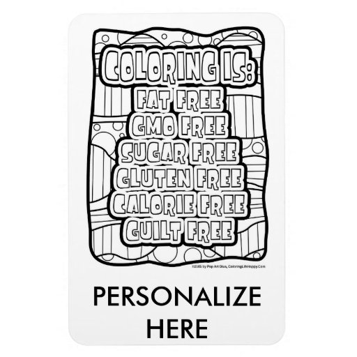 magnet coloring page - coloring is guilt free magnet you can color zazzle