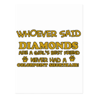 colorpoint shorthair better than Diamonds Postcards